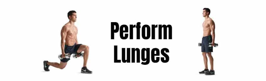 Perform Lunges